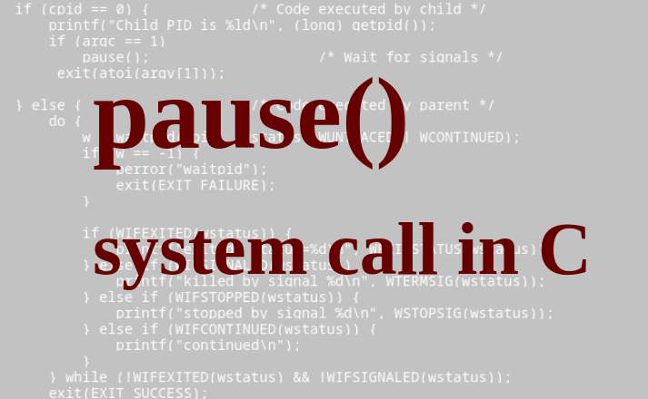 pause() system call in C - explained with examples